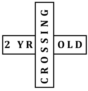 2 Yr. Old Corssing